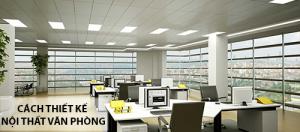 Xu hướng thiết kế nội thất văn phòng 2018