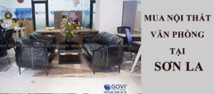 Khách hàng tại Sơn La nên mua nội thất văn phòng ở đâu?