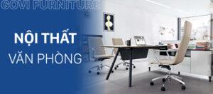 Đơn vị cung cấp nội thất văn phòng trọn gói uy tín hàng đầu hiện nay
