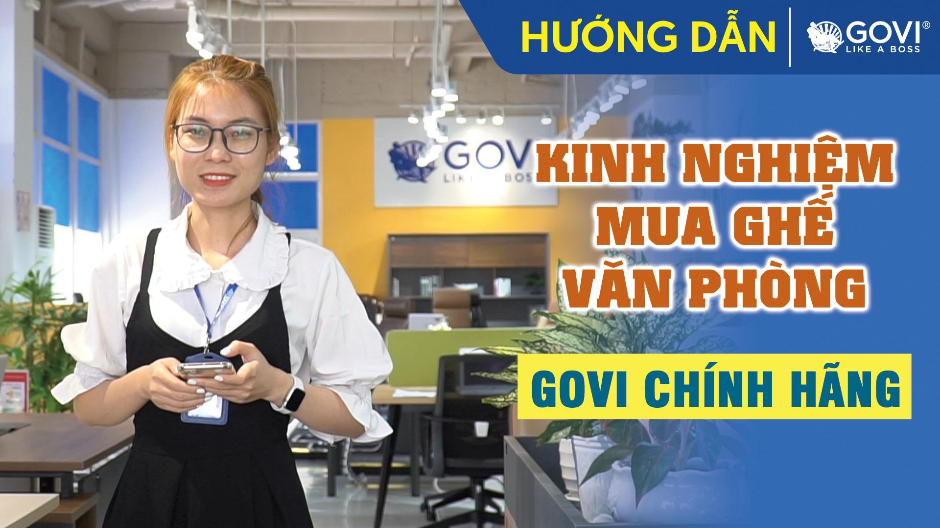 Kinh Nghiệm Mua Ghế Văn Phòng Tại Govi Furniture
