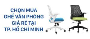 Tiêu chí chọn mua ghế xoay văn phòng giá rẻ HCM
