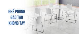 Ghế văn phòng không tay: sử dụng cho phòng đào tạo, chất lượng vượt trội