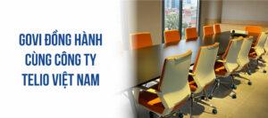 Govi lắp đặt nội thất văn phòng cao cấp 1000m2 tại công ty Telio Việt Nam